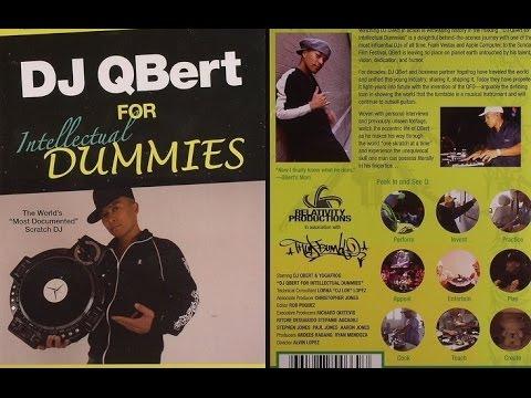 DJ QBert For Intellectual Dummies
