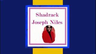 Shadrack - Joseph Niles