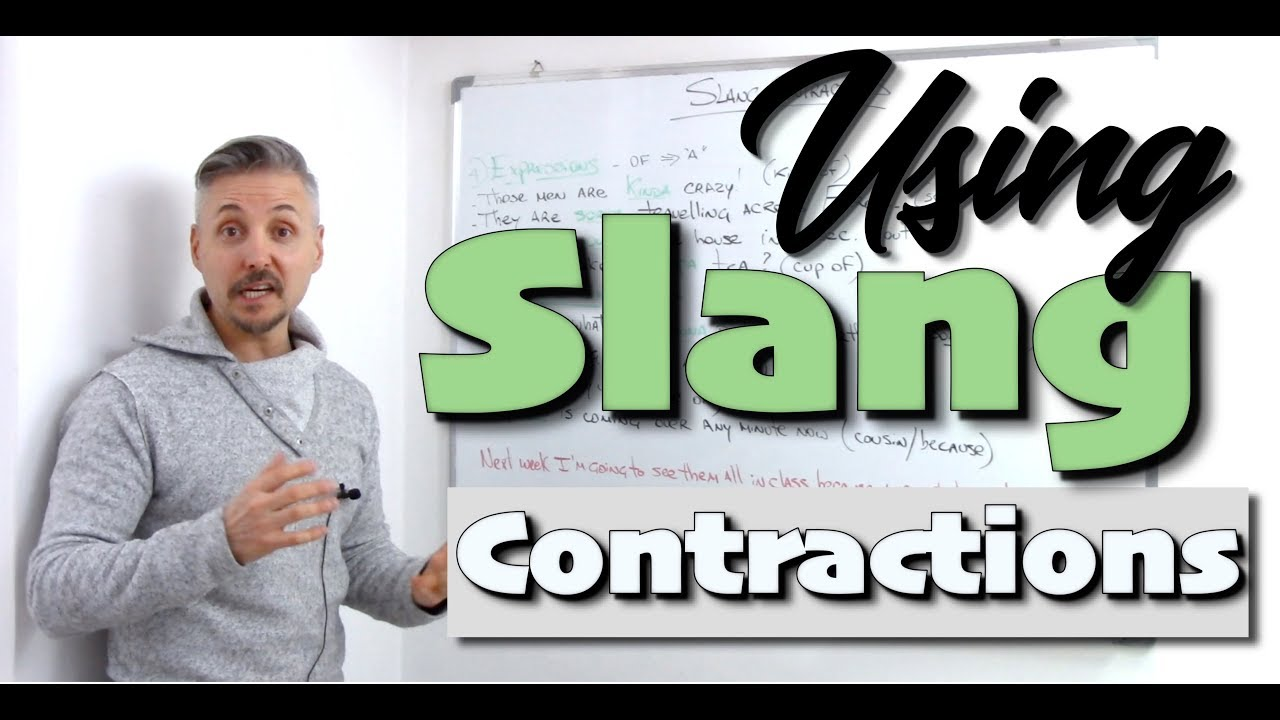 Using AMERICAN SLANG CONTRACTIONS (Great lesson to understand some AMERICAN MOVIES)