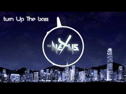 Turn Up The Bass - The Nexus (original Mix)