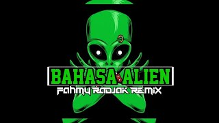 KERASKAN SPEAKER 🔊🔥BAHASA ALIEN ( Fahmy Radjak Remix ) 2021