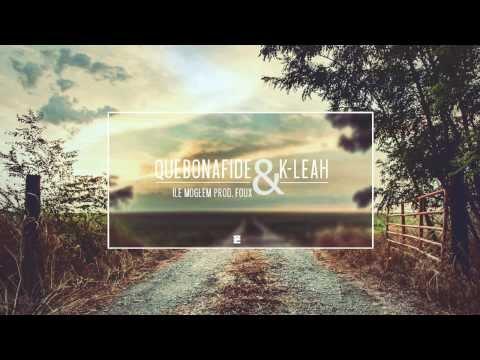 Quebonafide - Ile mogłem (ft K-Leah, prod. Foux) music