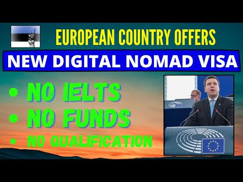 ESTONIA starts new Easy Digital Nomad Visa - Easy Requirements without funds and IELTS