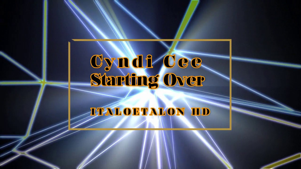 Cyndi Cee - Starting Over (12 Version New Version 2019)
