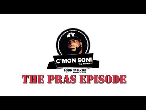Ed Lover's C'Mon Son Podcast: The Pras Episode
