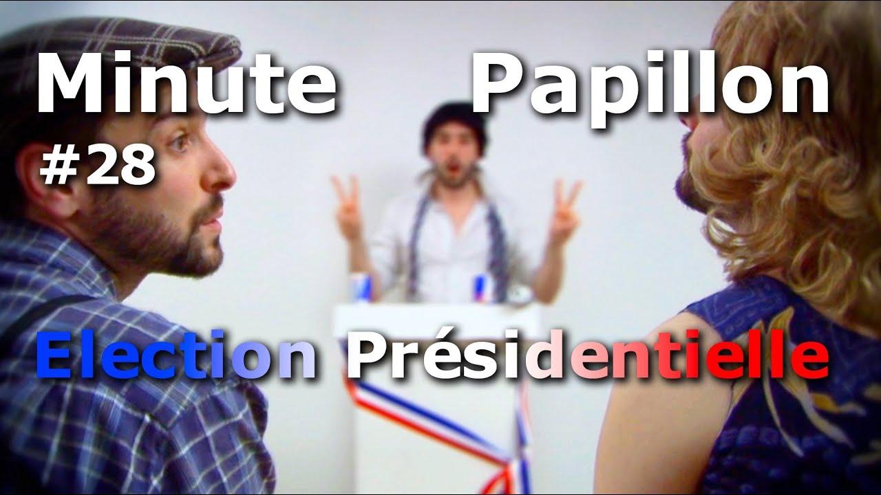 Minute Papillon #28 Election Présidentielle 2012