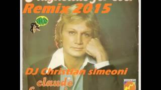 "Claude François ""magnolias for ever ""DJ Christian simeoni dance club remix 2015"