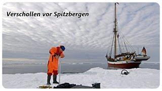Verschollen vor Spitzbergen - Vorstoß ins Polarmeer [DOKU][HD]