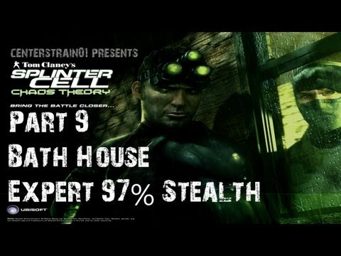 Splinter Cell: Chaos Theory - Stealth Walkthrough - Part 9 - Bath House