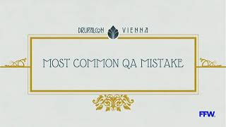 DrupalCon Vienna 2017: Improved development process with better QA approach thumbnail