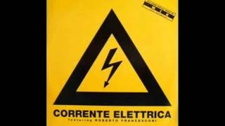 Corrente Elettrica Feat  Roberto Francesconi  Corrente Elettrica (Urlo Totale Mix)
