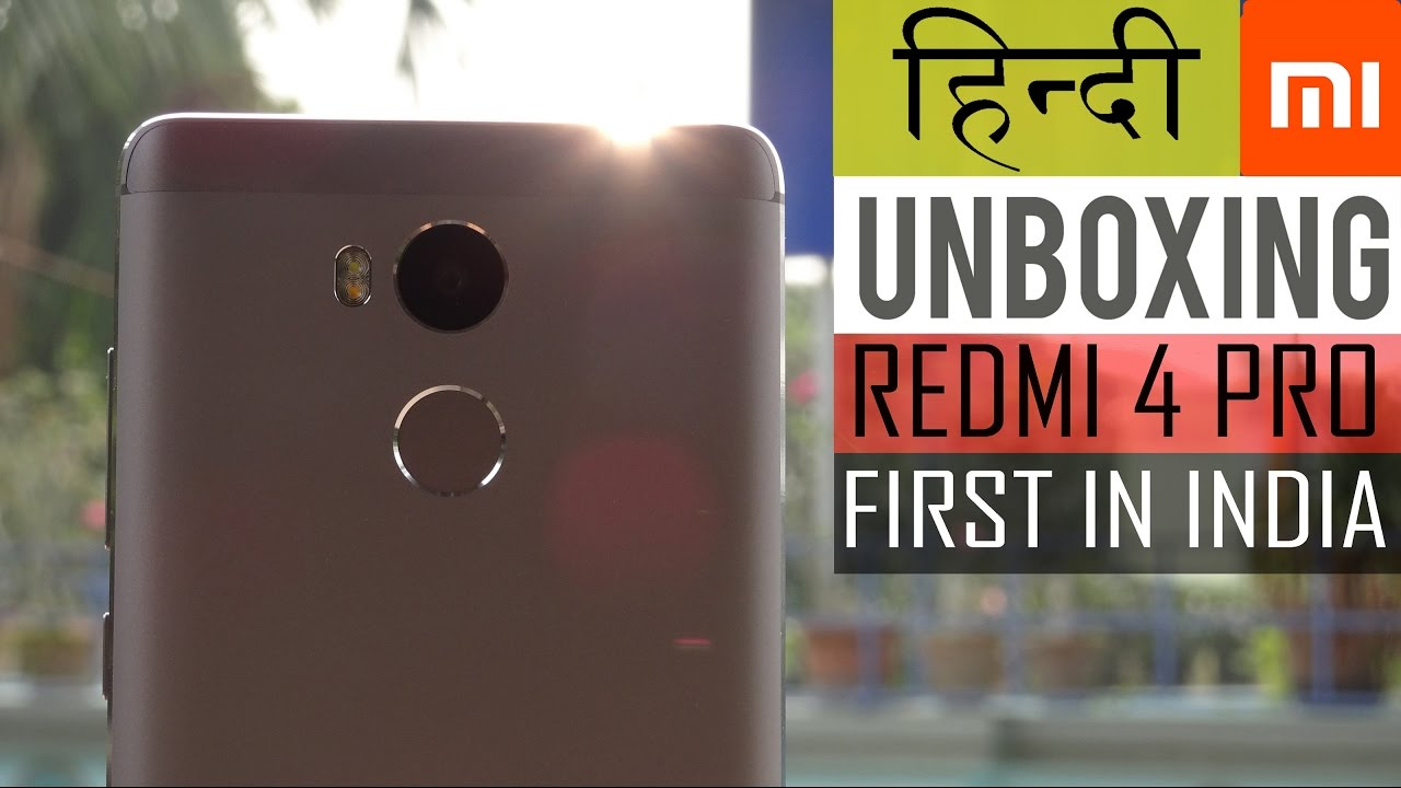 Hindi हनद Xiaomi Redmi 4 Prime Unboxing Hands On