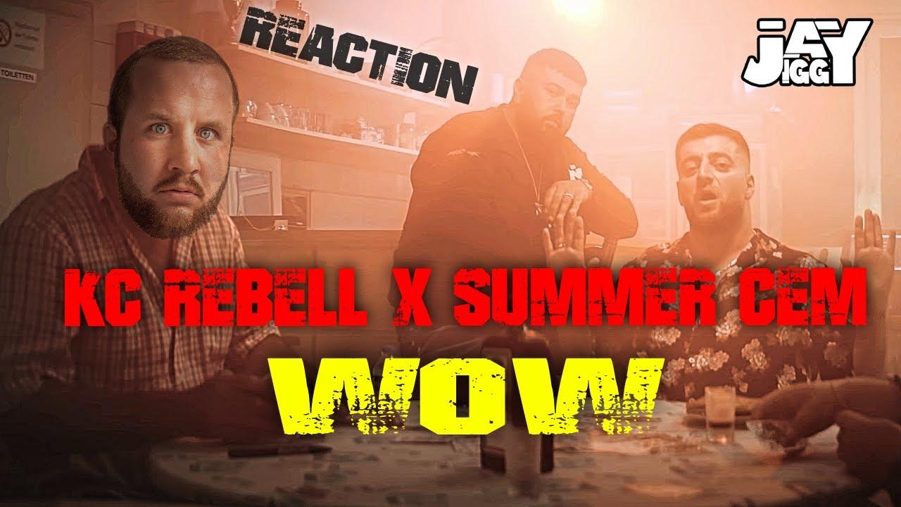 bleibt hängen! KC Rebell x Summer Cem - WOW I REACTION
