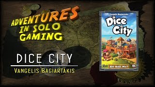 RTH Adventures in Solo Gaming: Dice City
