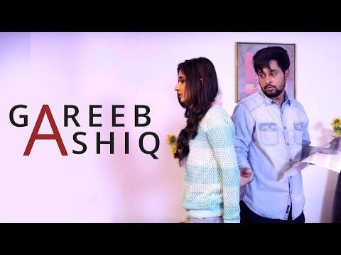Gareeb Ashiq (FULL VIDEO)    Baljit Gharuan ft. Mista Baaz   New Punjabi Song 2017