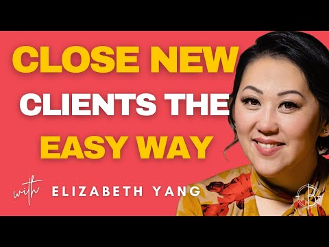 CLOSE 💸  NEW CLIENTS THE EASY WAY
