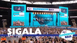 Sigala - 'Easy Love' (Live At Capital's Summertime Ball 2017)
