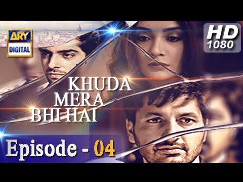 Khuda Mera Bhi Hai Ep 04 - 12th November 2016 - ARY Digital Drama