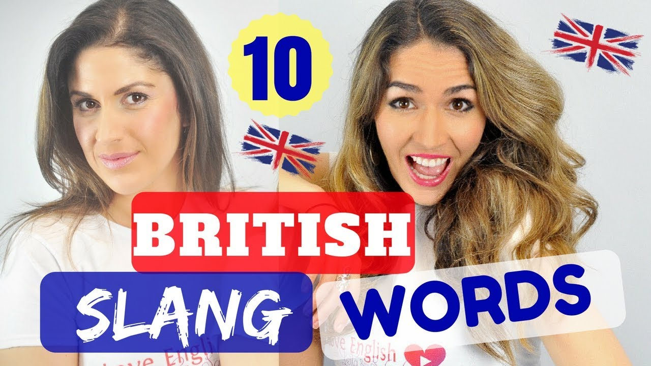 English Vocabulary Lesson Top 10 British Slang Words Youtube