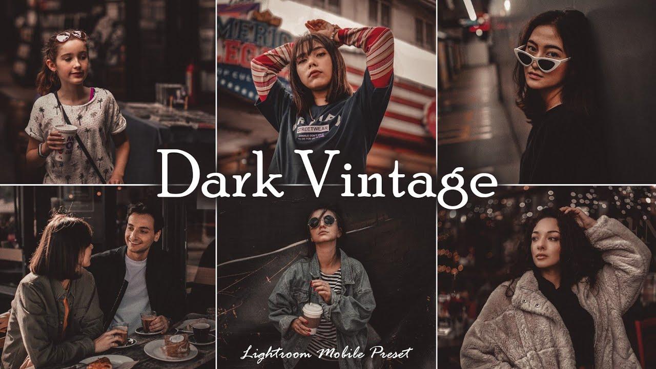 Dark Vintage Presets – Lightroom Mobile Presets DNG | Vintage Preset | Retro Preset | Preset Vintage
