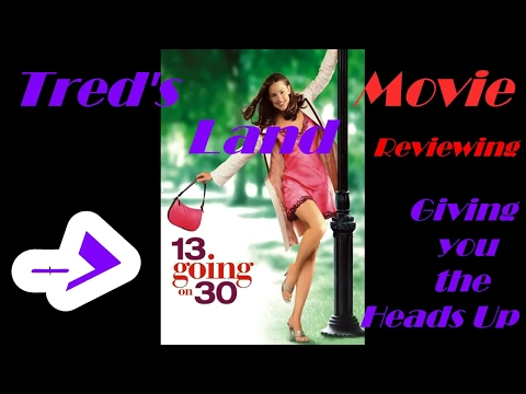 Tred Reviews   13 going on 30