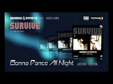 Gonna Dance All Night - Dreamer & Hypnotic