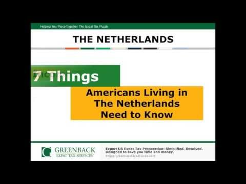 7 Things Americans Living in The Netherlands Need to Know About Expat Taxes