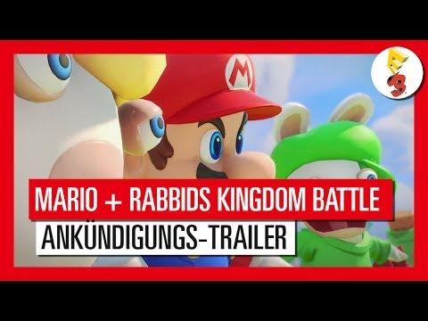 Mario + Rabbids Kingdom Battle - E3 2017 Ankündigungs-Trailer | Ubisoft [DE]