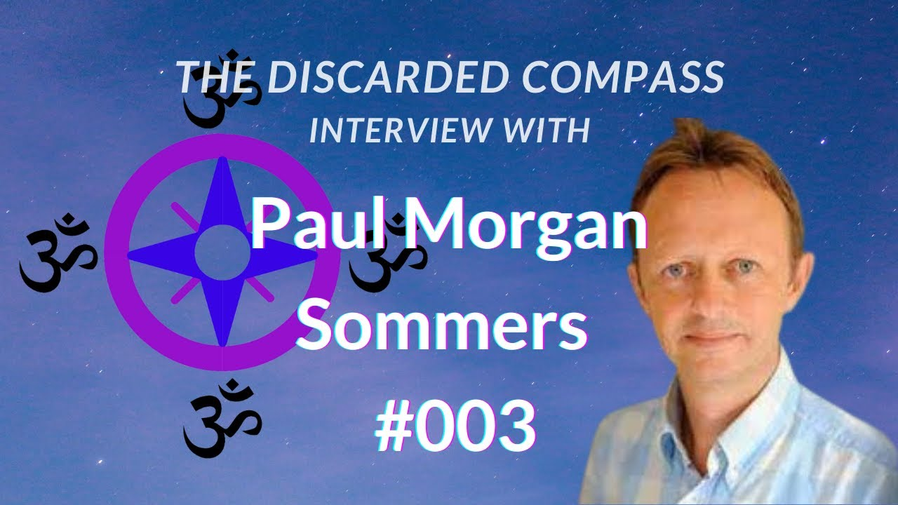 Download #3 Paul Morgan-Somers - The Discarded Compass Interview