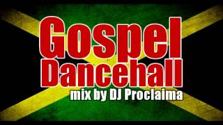 Gospel Dancehall Mixtape - Gospel Dancehall