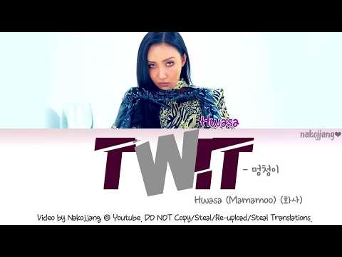 Hwasa (MAMAMOO) (화사) – TWIT (멍청이) (Color Coded Lyrics Eng/Rom/Han/가사) Mp3