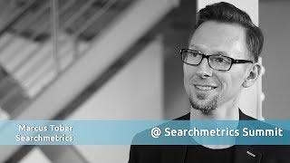 Die Entwicklung von SEO auf internationaler Ebene - Marcus Tober, Searchmetrics