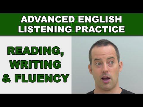 Reading, Writing and Fluency - Speak English Fluently - Advanced English Listening Practice - 55