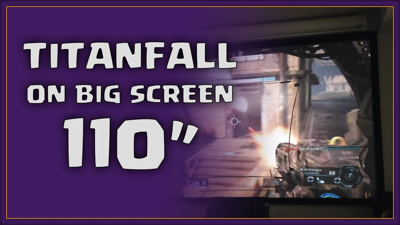 Xbox One On 110 Quot Projector Titanfall Gameplay Youtube