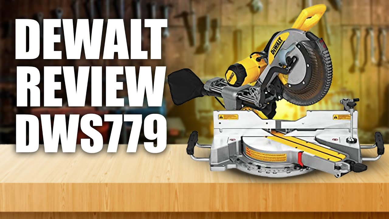 Dewalt Dws779 Miter Saw Review Youtube