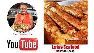 Food Heaven USA - Lotus Seafood in Houston, Texas