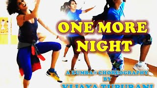 One More Night by Maroon 5 | Zumba® Warm Up Routine by Vijaya