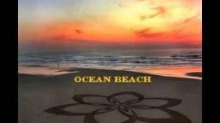 "1. ""Ocean Beach""   2.  ""Lujon"""