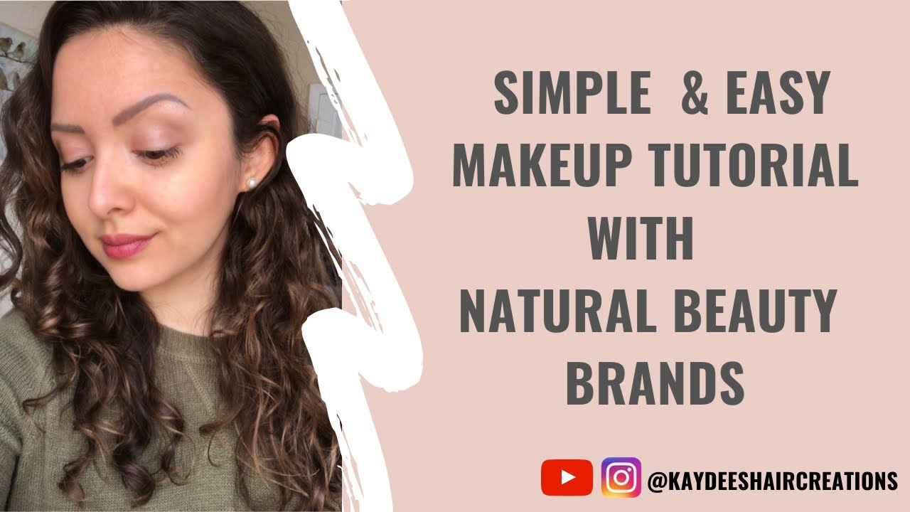 Video: Simple Makeup Tutorial Using Natural Beauty Brands