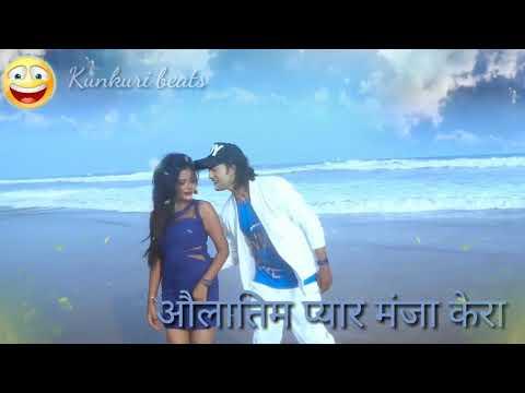 Pyar manja kera nagpuri status video new