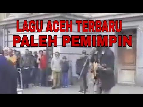 PALEH PEMIMPIN! LAGU ACEH PALING ENAK DI DENGAR