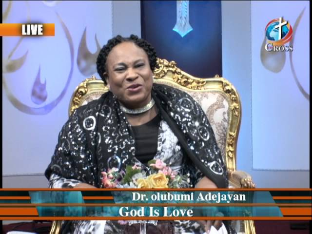God is Love with Dr. olu Adejayan 06-14-16