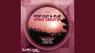 Spray Crazy (Tom Lown Remix)