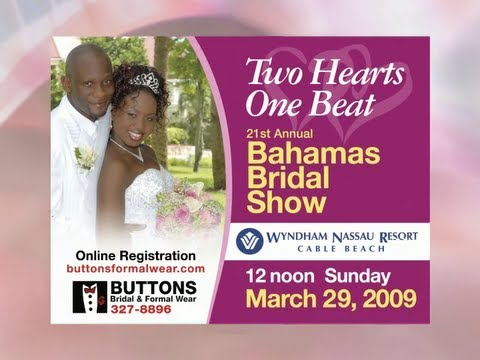 Full video of Bahamas Bridal Show 2009: Two Hearts, One Beat