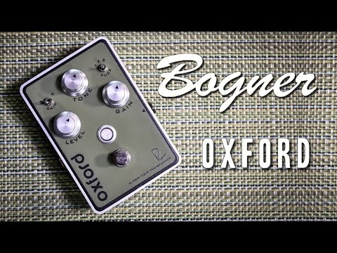 Bogner Oxford (Fuzz) - Review