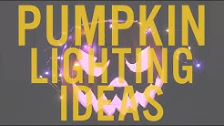 10 Ways to Light a Halloween Pumpkin you've never seen!