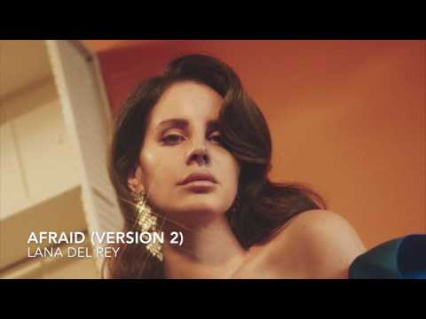 Afraid - Lana del Rey (Unreleased)