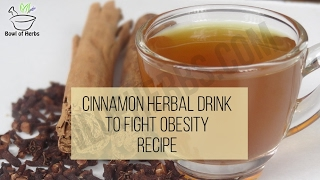 Cinnamon Drink To Lose Weight - Recipe | Bowl Of Herbs