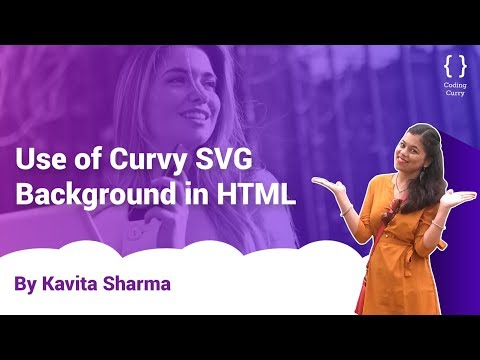 Use Of Curvy SVG Background In HTML - HTML & CSS Tutorial In Hindi
