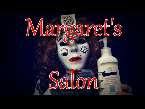 """Margaret's Salon"" - Margaret - Episode 3 [ ASMR ]"